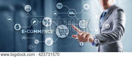 E-commerce Business Digital Marketing Concept. Electronic Commerce