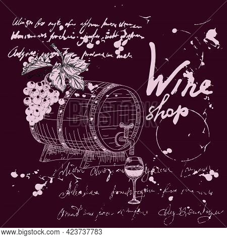Wine Shop Products And Vineyard Hand Drawn Scetch. Grapes, Wooden Barrel, Glass, Corkscrew Vintage S