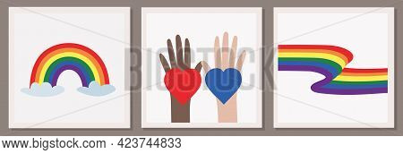 Set Of Three Vector Illustrations Of Lgbt Community. Hands Of Different Colors With Rainbow Hearts A