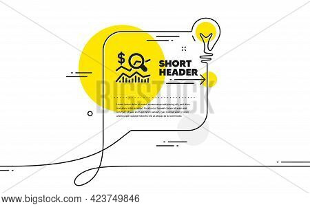 Check Investment Icon. Continuous Line Idea Chat Bubble Banner. Business Audit Sign. Check Finance S