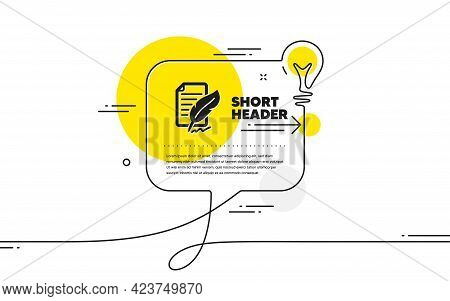 Feather Signature Icon. Continuous Line Idea Chat Bubble Banner. Copywriting Sign. Feedback Symbol.