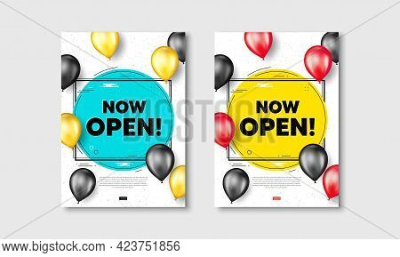 Now Open Text. Flyer Posters With Realistic Balloons Cover. Promotion New Business Sign. Welcome Adv
