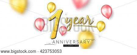 1 Year Anniversary. Happy Birthday Balloons Background. One Year Celebration Icon. Anniversary Celeb
