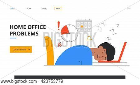 Remote Work Disadvantages. Home Office Problems. Deadline Missing Concept. Freelancer Man Sleeping A