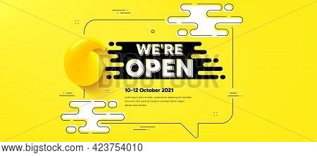 We Are Open Text. Quote Chat Bubble Background. Promotion New Business Sign. Welcome Advertising Sym