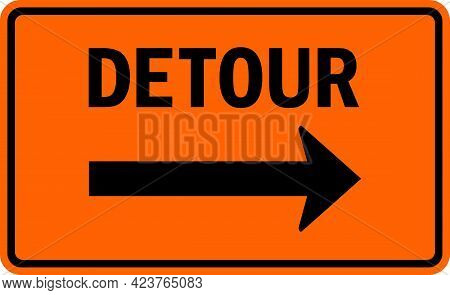 Detour Right Arrow Sign. White On Orange Background. Traffic Signs And Symbols.