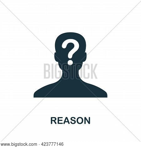 Reason Icon. Simple Creative Element. Filled Monochrome Reason Icon For Templates, Infographics And