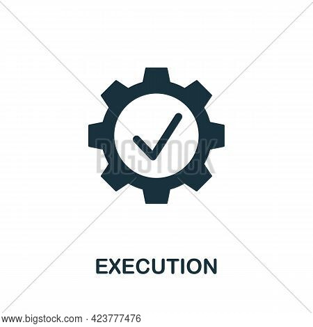 Execution Icon. Simple Creative Element. Filled Monochrome Execution Icon For Templates, Infographic