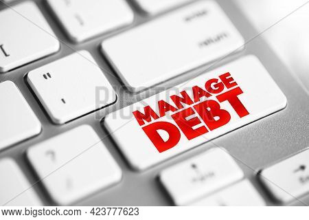 Manage Debt Text Quote Button On Keyboard, Concept Background