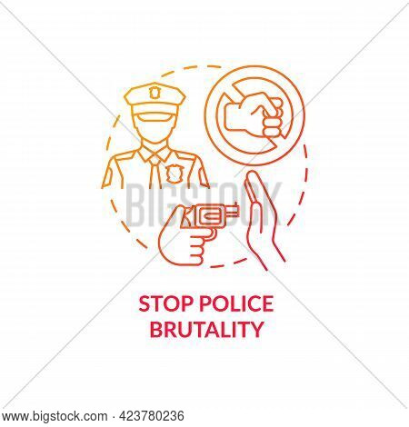 Stop Police Brutality Concept Icon. Fight Racism Abstract Idea Thin Line Illustration. Excessive For