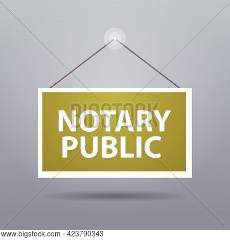 Advertising Sign Hanging Door Notary Public Web Banner Signing And Legalization Documents Concept