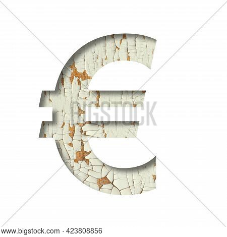 Rustic Font. Euro Money Business Symbol Cut Out Of Paper On The Background Of Old Rustic Wall With P
