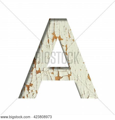 Rustic Font. The Letter A Cut Out Of Paper On The Background Of Old Rustic Wall With Peeling Paint A