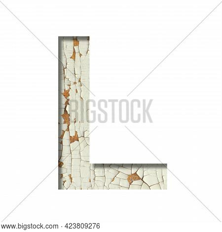 Rustic Font. The Letter L Cut Out Of Paper On The Background Of Old Rustic Wall With Peeling Paint A