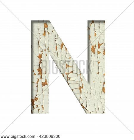 Rustic Font. The Letter N Cut Out Of Paper On The Background Of Old Rustic Wall With Peeling Paint A