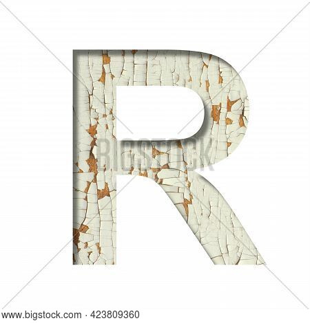 Rustic Font. The Letter R Cut Out Of Paper On The Background Of Old Rustic Wall With Peeling Paint A