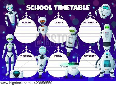 Cartoon Robots Kids Education Timetable Schedule. Vector School Student Time Table, Study Plan Or We