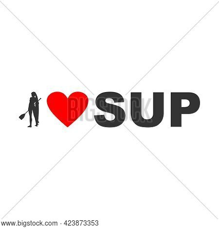 I Love Sup Text With Silhouette Of Woman And Heart Icon