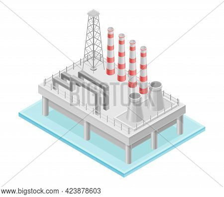 Oil Or Petroleum Refinery As Industrial Process Plant With Crude Oil Production Isometric Vector Ill