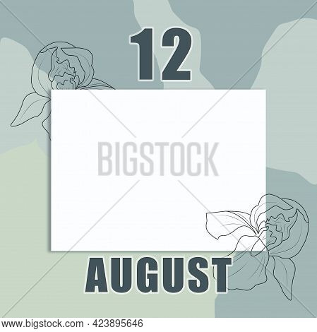 August 12. 12-th Day Of The Month, Calendar Date.a Clean White Sheet On An Abstract Gray-green Backg