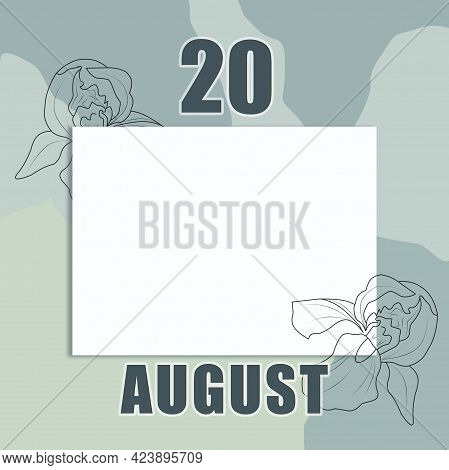 August 20. 20-th Day Of The Month, Calendar Date.a Clean White Sheet On An Abstract Gray-green Backg