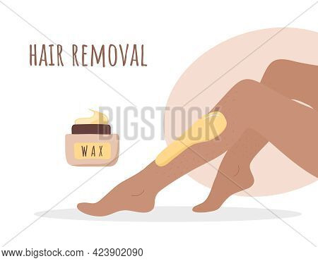 Hair Removal. Sugaring Epilation. Perfect Smooth Female Legs. Vector Illustration In Flat Cartoon St