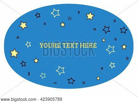 The Stars Are Yellow Against The Blue Midnight Sky In The Form Of An Ellipse.