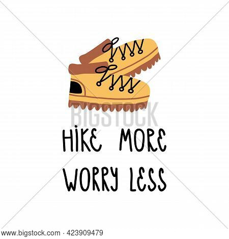 Cute Summer Pastime Banner, Card Design. Pair Of Hiking, Tourist Boots And Hand Lettering Hike More