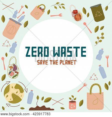 Zero West Concept, The Inscription Save The Planet. Vector Logo Design Template And Zero Waste Icon,