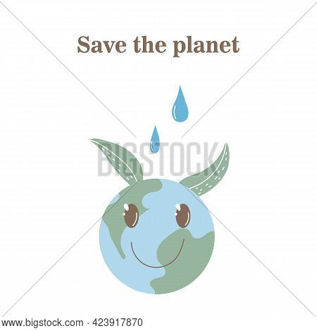 Lets Save Our Planet. Vector Illustration On White Background. A Smiling Earth Globe. Lettering