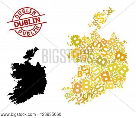 Distress Dublin Stamp Seal, And Banking Mosaic Map Of Ireland Republic. Red Round Stamp Seal Has Dub