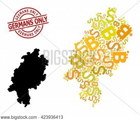 Grunge Germans Only Stamp, And Financial Collage Map Of Hesse State. Red Round Stamp Seal Includes G