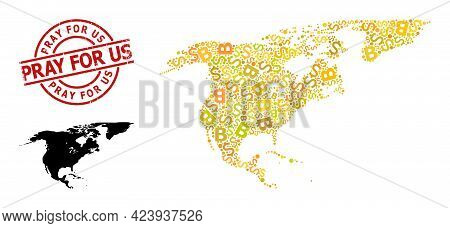 Rubber Pray For Us Stamp Seal, And Money Mosaic Map Of North America And Greenland. Red Round Stamp