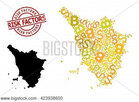 Rubber Risk Factors Stamp, And Currency Mosaic Map Of Tuscany Region. Red Round Stamp Seal Contains