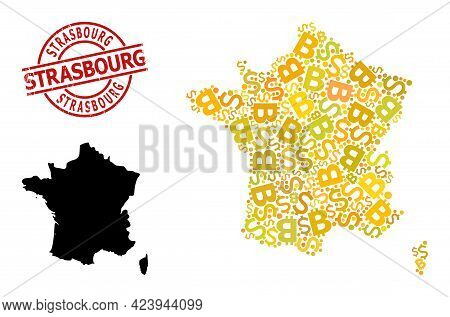 Textured Strasbourg Seal, And Currency Collage Map Of France. Red Round Seal Includes Strasbourg Tex