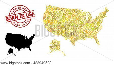 Scratched Born In Usa Stamp Seal, And Money Collage Map Of Usa And Alaska. Red Round Stamp Seal Has