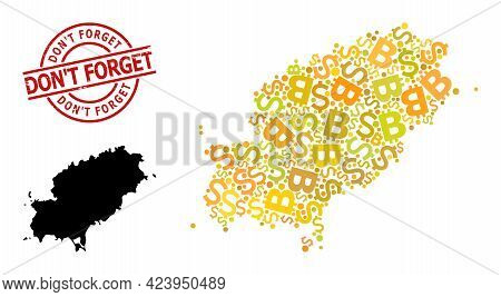 Grunge Dont Forget Badge, And Financial Collage Map Of Ibiza Island. Red Round Badge Has Dont Forget