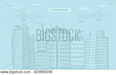 Urban City Landscape With Modern Buildings, Crane, Skyscraper On Skyline. Abstract Silhouette Citysc