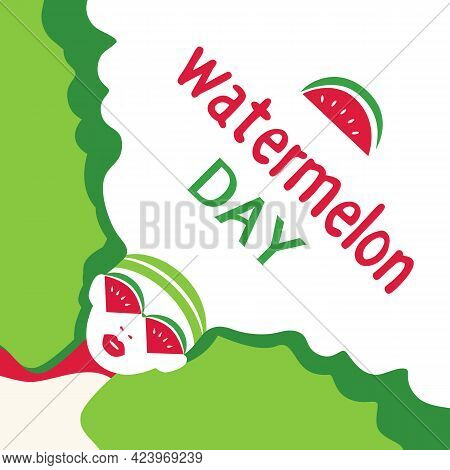Watermelon Day Poster. Fancy Hand Drawn Cartoon Design Element. Beautiful Young Woman With Red Water