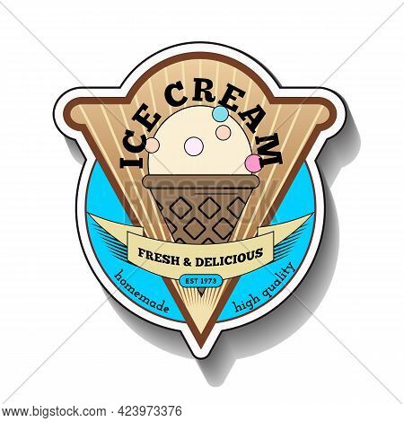 Ice Cream Logo Design Template. Vintage Label Or Sign For Shop, Restaurant , Cafe And Bar.
