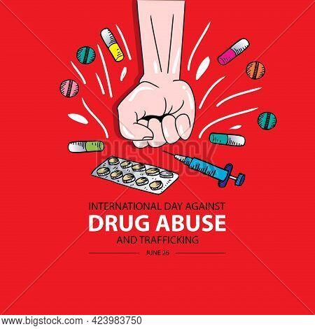 International Day Against Drug Abuse And Illicit Trafficking Graphics Substance Abuse Poster, Drug I