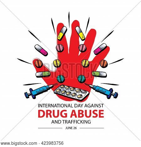 International Day Against Drug Abuse And Trafficking. Poster Concept.