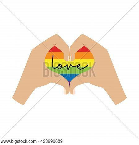 Vertical Poster. Hands Show The Heart. A Heart In The Colors Of The Lgbt Flag With The Word Love. A
