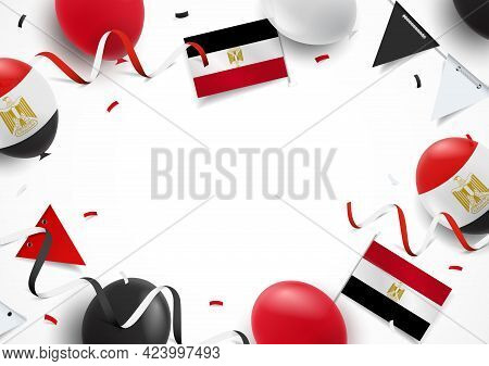 Vector Illustration Of Revolution Day Egypt. Background With Balloons, Flags
