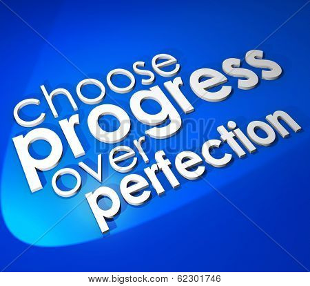 Choose Progress Over Protection Saying Quote 3d Background