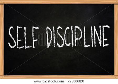 Self discipline illustration of chalk writing on blackboard poster