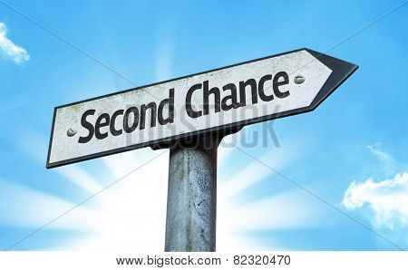 Second Chance sign with a beautiful day