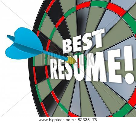 Best Resume 3d words on a dart board to illustrate your skills, experience, references and education for a job application