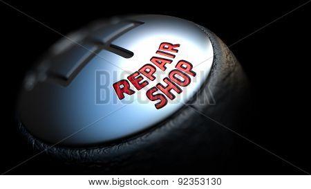 Repair Shop on Black Gear Shifter.
