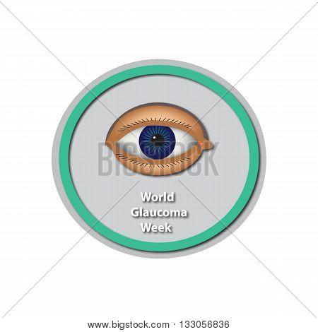 World Glaucoma Week 6 -12 March. Eye. Baner. Infographics. Vector illustration on isolated background.